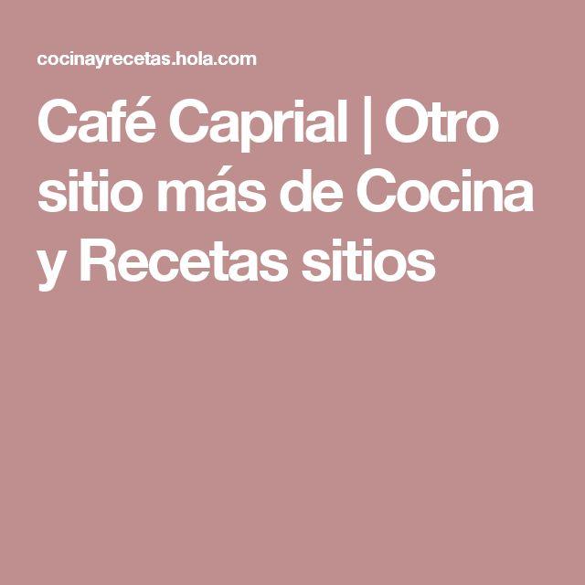 Café Caprial | Otro sitio más de Cocina y Recetas sitios