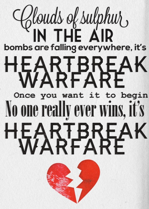Heartbreak warfare / John Mayer...Im ready for a 2013 tour <3