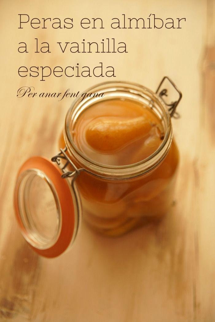 Per Anar Fent Gana ♥ by Marga cuina i receptas menorquines : ❁ Peras en almíbar a la vainilla especiado