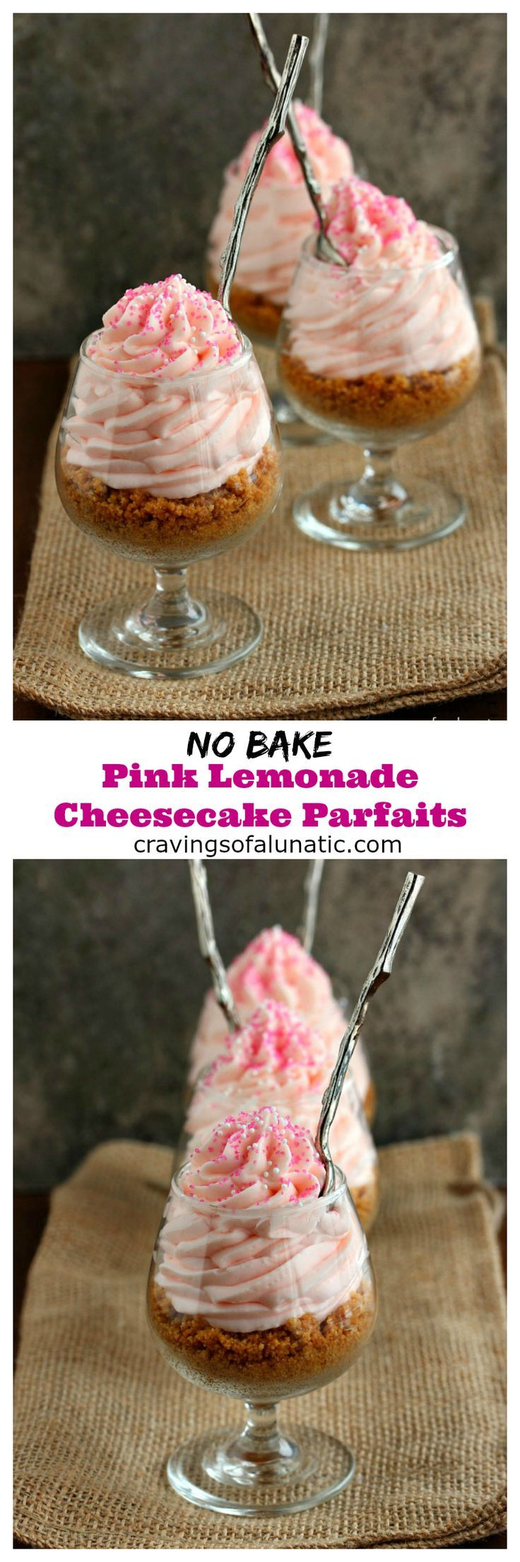 No Bake Pink Lemonade Cheesecake Parfaits from cravingsofalunatic.com- These super easy to make No Bake Pink Lemonade Cheesecake Parfaits are absolutely scrumptious. These will have you stealing them from your family members. No lie! @CravingsLunatic