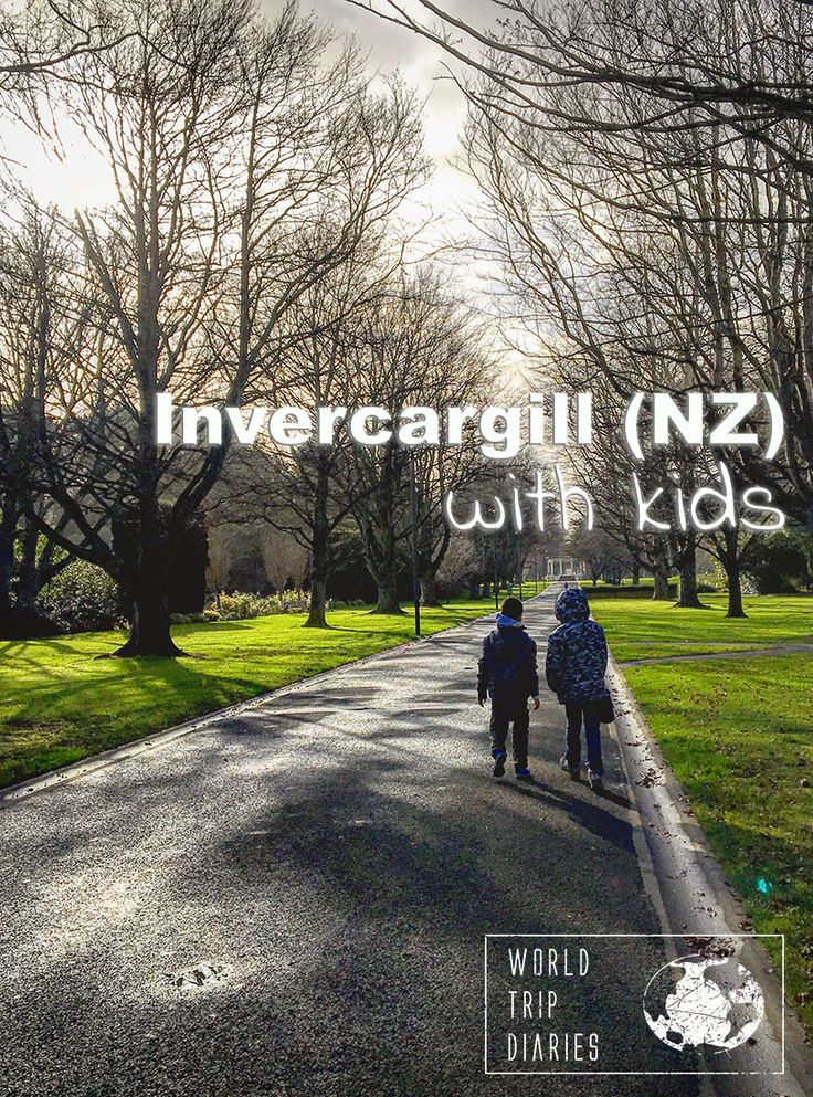 What to do in Invercargill (NZ) with kids - World Trip Diaries