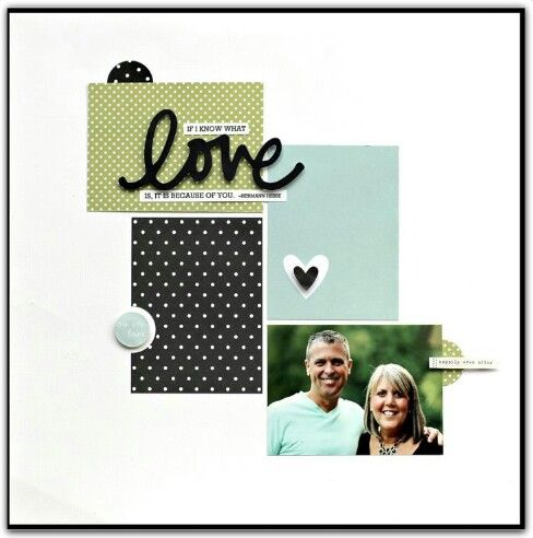 Easy but elegant scrapbooking layout.
