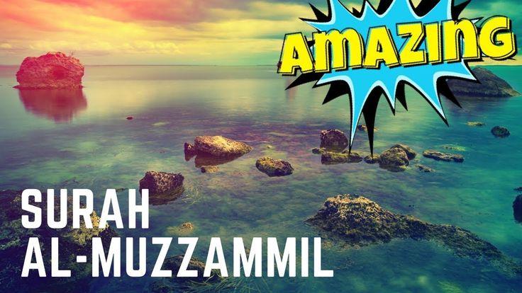 Beautiful Quran Recitation || Surah Al-Muzzammil || Heart Touching Voice