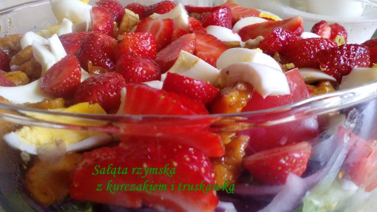 W kuchennym oknie Ewy: Dietetyczna sałata rzymska z kurczakiem i truskawką