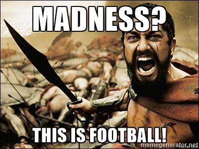 Madness? This.is.Football!    #football #americanfootball #nfl #meme #40B #40Burger #rannfl
