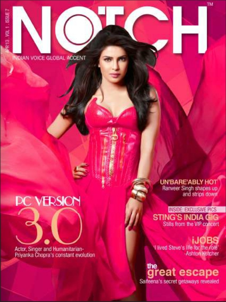 Priyanka Chopra on The Cover of Notch Magazine - April 2013.