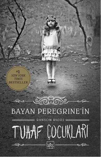 bir hikaye bir kitap: KITAP ONERİ - Bayan Peregrine'nin Tuhaf Çocukları ...
