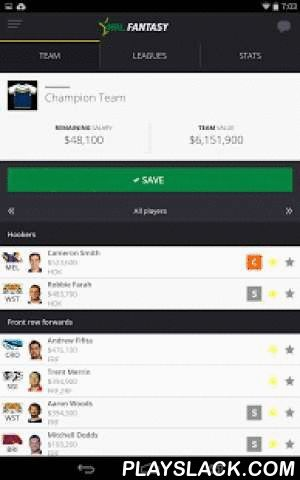 NRL Fantasy  Android App - playslack.com ,  Welcome to Season 2016! The Official 2016 NRL Fantasy app takes the game to new heights. FREE for all users, the app allows you to play all NRL Fantasy games you know and love on the go!Within the App you can do all of the following and more: - Register to play, with one account to play all Fantasy games - Classic, Draft and all Match Day games (Thursday Night, Test Match, Origin and Finals)- Setup and manage your team- Create and join leagues and…