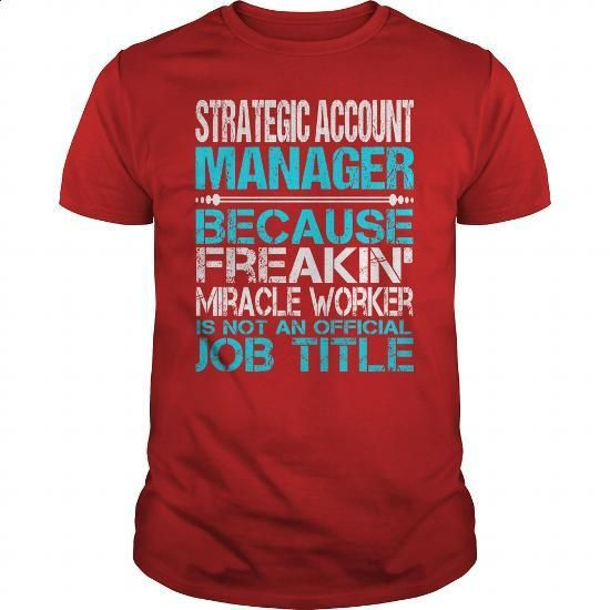 Awesome Tee For Strategic Account Manager - #funny tee shirts #t shirt company…