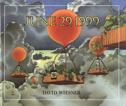 JUNE 29, 1999 by David Wiesner. Brilliant, gorgeous, hilarious. The best illustrations of giant veggies I have ever seen, and a great story about how they got so big to go along with Wiesner's fantastic art.