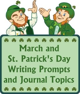 St. Patrick's Day Writing Prompts and Journal Ideas