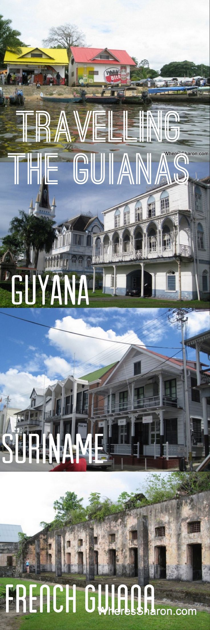 All the details of our trip travelling through the Guianas!! Things to do in Guyana, Suriname and French Guiana