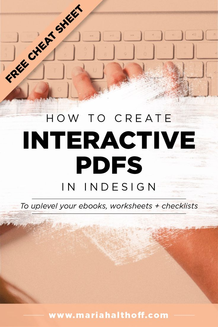 Design your ebooks, worksheets, and checklists to be interactive PDFs using  Adobe InDesign! This InDesign tutorial will teach you the basic steps to  create your own clickable, fillable PDFs.