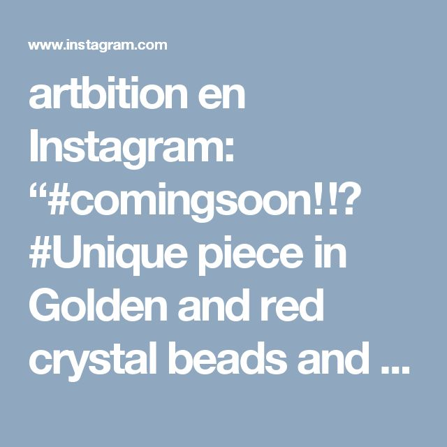 """artbition en Instagram: """"#comingsoon‼️ #Unique piece in Golden and red crystal beads and gold plated accessory @zaydajoyeriart #available @artbition #fashionwomen…"""""""