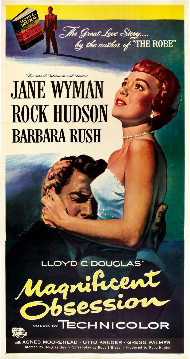 "August 4, 1954:  The movie ""Magnificent Obsession"" starring Jane Wyman, Rock Hudson, and Barbara Rush is released."