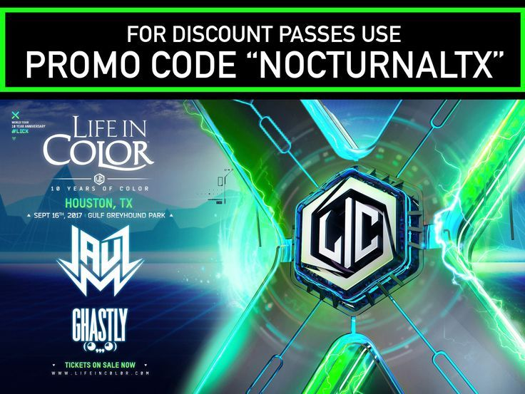 """LIFE IN COLOR 2017 HOUSTON TICKETS DISCOUNT PROMO CODE  SEPTEMBER 16    PROMO CODE FOR DISCOUNTED LIFE IN COLOR TICKETS:  """"NOCTURNALTX""""  Event Information    https://nocturnalsd.com/event/life-in-color-2017-houston-tickets-discount-promo-code/    Ticket Links    https://www.ticketfly.com/purchase/event/1526095?utm_medium=bks  21+ event 18+ event years old      #lifeincolor #licxhouston #GHASTLY #JAUZ #lifeincolor2017 #lifeincolor2016 #lic2017 #lic17 #houstonlifeincolor #lifeincolorhouston…"""