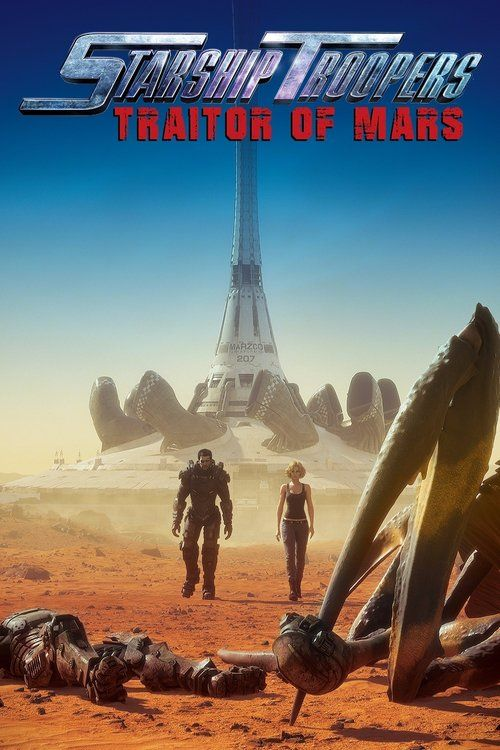 Watch Starship Troopers: Traitor of Mars (2017) Full Movie Online Free