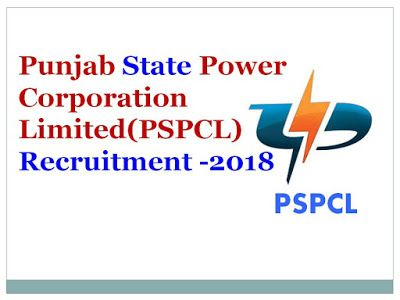Latest Govt Jobs 2018/Punjab State Power Corporation Limited (PSPCL) Recruitment -2018/Sarkari Naukri       Punjab State Power Corporation...