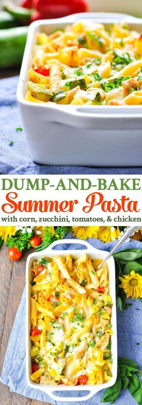 Dump-and-Bake Summer Pasta with Corn, Zucchini, Tomatoes, and Chicken! An easy dinner recipe.