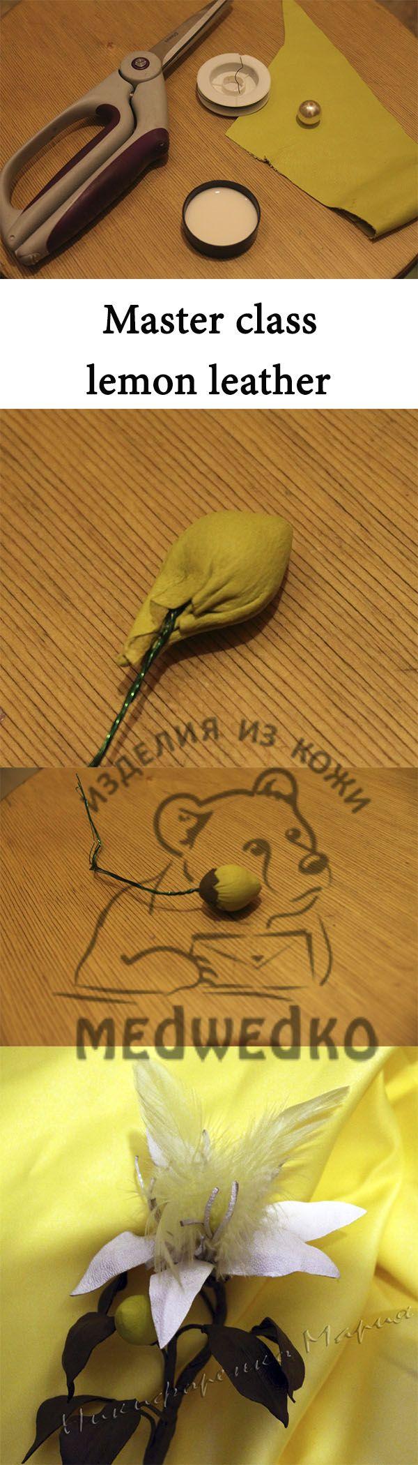 Мастер-класс Лимон из натуральной кожи. Легко сделать самим. #мастер_класс #лимон #лимон_из_кожи #мастер_класс_кожа #master_class #lemon_leather #master_class_leather