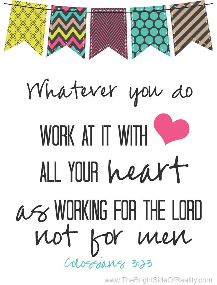 A colorful and fun free printable 5x7 home decor with bible verse Colossians 3:23. Whatever you do work at with all your heart...