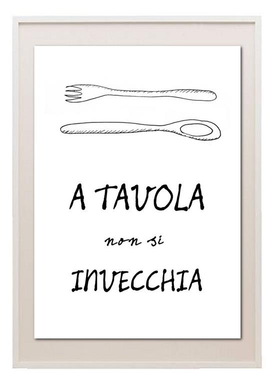 A tavola non si invecchia:  At the table, you don't grow old.