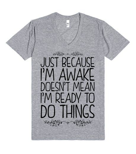 Awake But Not Ready | V-Neck | SKREENED | So maybe you just really need your coffee but just because you're awake, doesn't mean you're ready to do things. Show off how your mornings work with this shirt without saying anything. This also makes a great gift for you favorite non-morning person. #notawake
