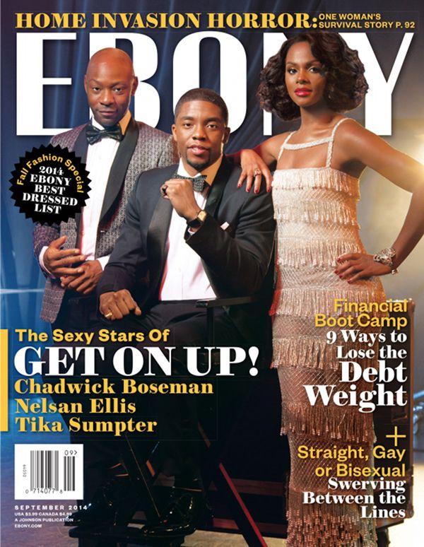 Chadwick Boseman, Tika Sumpter, Nelsan Ellis cover 'EBONY' magazine Sept. 2014