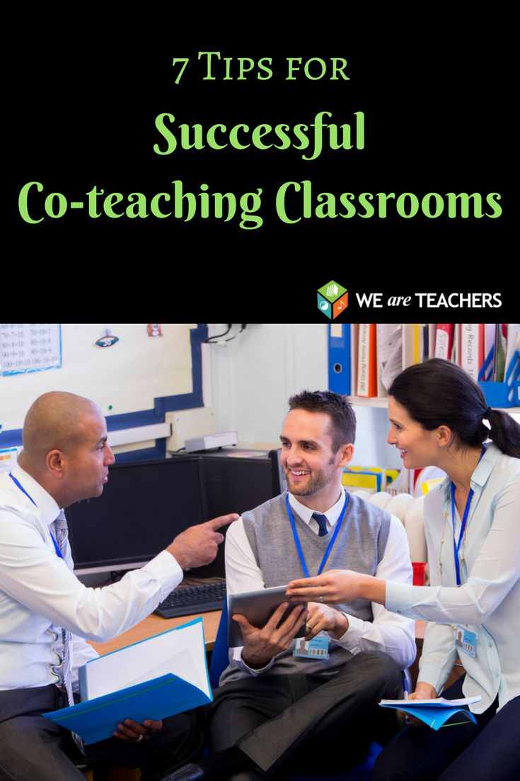 7 tried and true tips for successful co-teaching