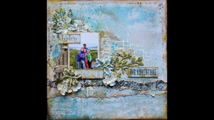 """Mixed Media Scrapbook Layout """"Great Adventure"""" By Heather Thompson"""