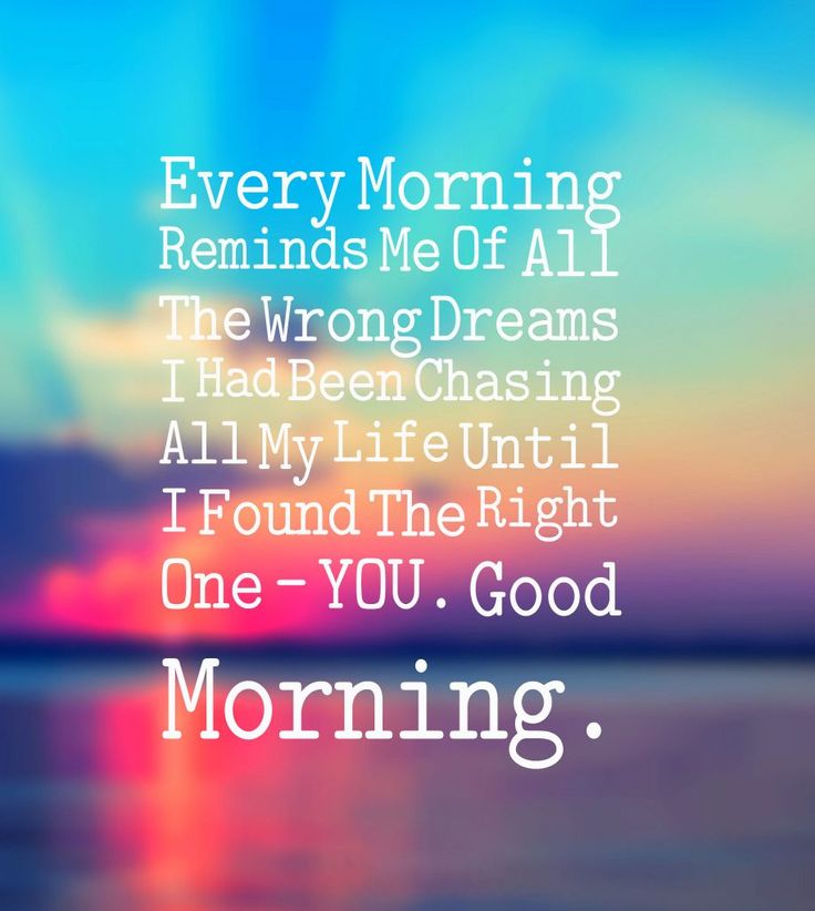 Good Morning Love Quotes Fascinating 21 Best Good Morning Quotes Images On Pinterest  Morning Love . Decorating Design