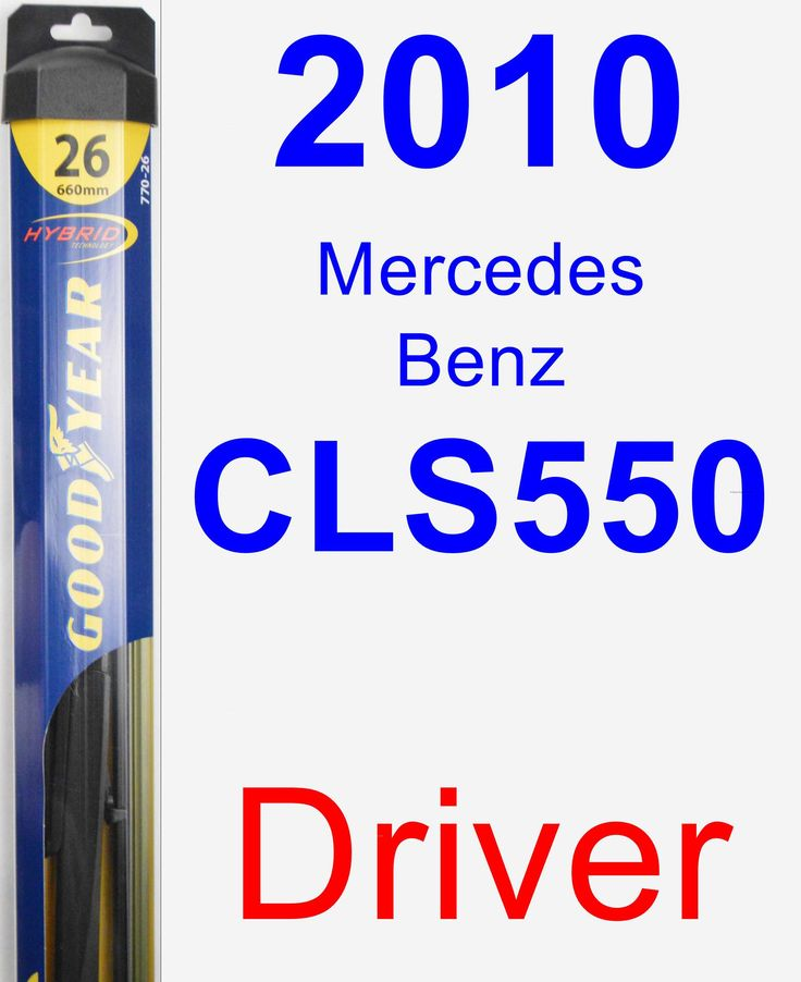 Driver Wiper Blade for 2010 Mercedes-Benz CLS550 - Hybrid