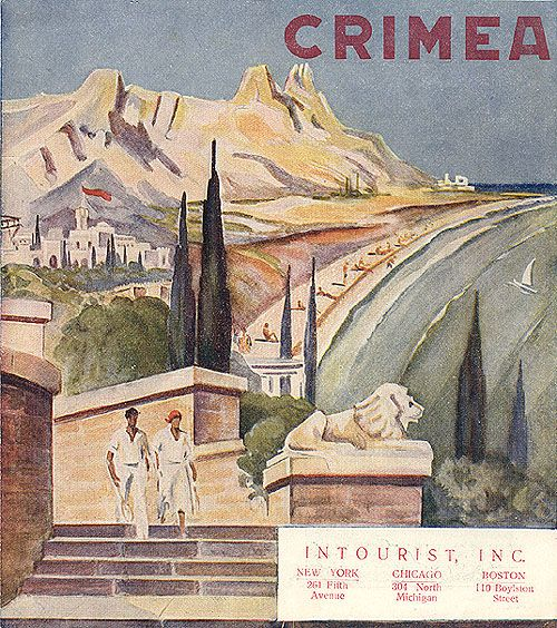 The Crimea: Stalin's Soviet Union Tourism Advertisements for Foreigners in 1930s