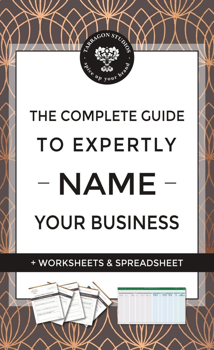The Complete Guide to Expertly Name Your Business + Free Guide by Tarragon Studios