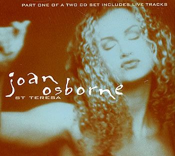 """For Sale - Joan Osborne St Teresa - Part 1 UK  CD single (CD5 / 5"""") - See this and 250,000 other rare & vintage vinyl records, singles, LPs & CDs at http://eil.com"""