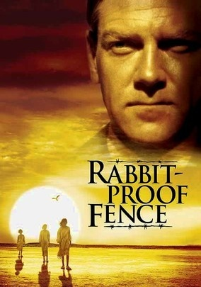 Rabbit-Proof Fence (2002) Australia's aboriginal integration program of the 1930s broke countless hearts -- among them, those of young Molly (Evelyn Sampi), Gracie (Laura Monaghan) and Daisy (Tianna Sansbury), who were torn from their families and placed in an abusive orphanage. Without food or water, the girls resolve to make the 1,500-mile trek home. Meanwhile, a well-intentioned tracker is trying to return the girls to the authorities.