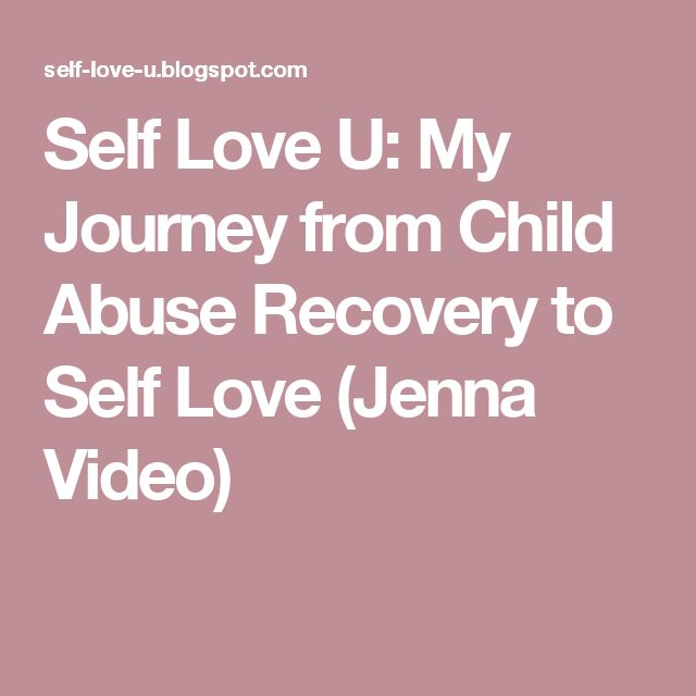 Self Love U: My Journey from Child Abuse Recovery to Self Love (Jenna Video)