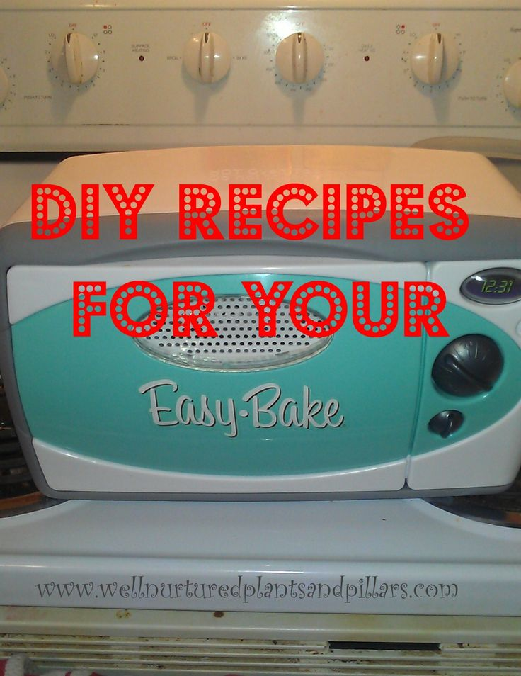 DIY Easy Bake Oven Recipes
