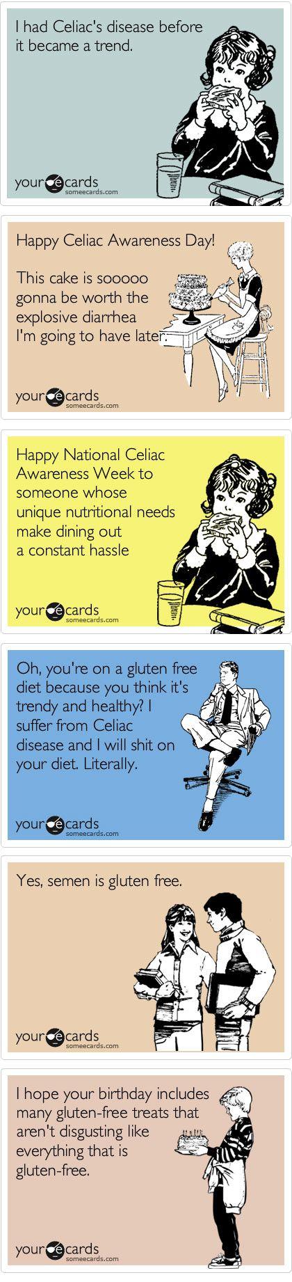 Funny gluten free ecards. Want more GF stuff? --> celiacglutenfreelife.com