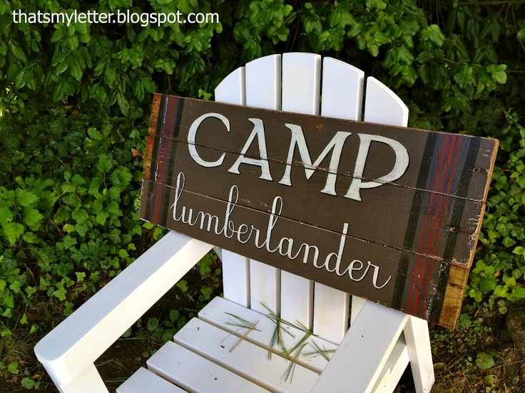 """That's My Letter: """"L"""" is for Lumberlander, camp sign based on Best Made Company blanket: Company Blankets"""