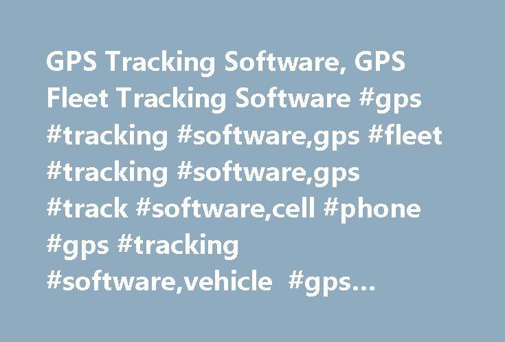 GPS Tracking Software, GPS Fleet Tracking Software #gps #tracking #software,gps #fleet #tracking #software,gps #track #software,cell #phone #gps #tracking #software,vehicle #gps #tracking #software http://eritrea.remmont.com/gps-tracking-software-gps-fleet-tracking-software-gps-tracking-softwaregps-fleet-tracking-softwaregps-track-softwarecell-phone-gps-tracking-softwarevehicle-gps-tracking-software/  GPS Tracking Software Why do I need GPS tracking software? GPS tracking software will give…