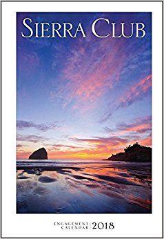 Sierra Club Engagement Calendar 2018: Sierra Club: 9781578052165: Amazon.com: Books