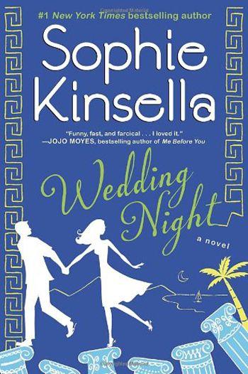 Wedding Night by Sophie Kinsella {Lauren Conrad's Summer Reading List}