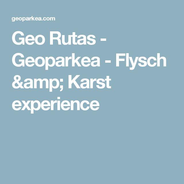 Geo Rutas   - Geoparkea - Flysch & Karst experience