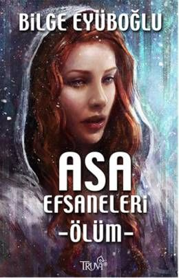 Asa Efsaneleri - Ölüm