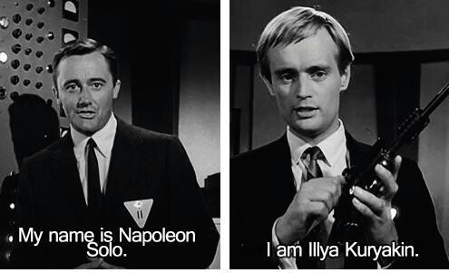 Napoleon Solo & Illya Kuryakin  - Robert Vaughn & David McCallum - the Men from UNCLE