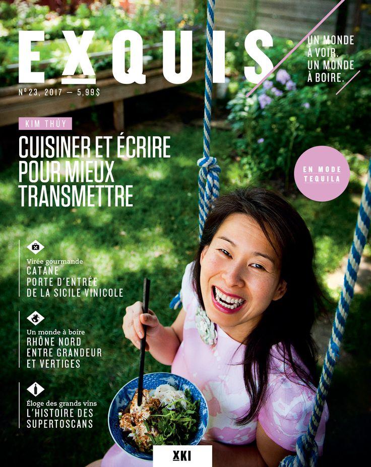 Exquis Magazine, n° 23, automne 2017. Kim Thuy en couverture!