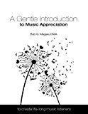 A Gentle Introduction to Music Appreciation: To Create Life-Long Music Listeners by Bob Magee (Author) Stefanie Goodwiller (Illustrator) Robert Magee (Editor) #Kindle US #NewRelease #Arts #Photography #eBook #ad