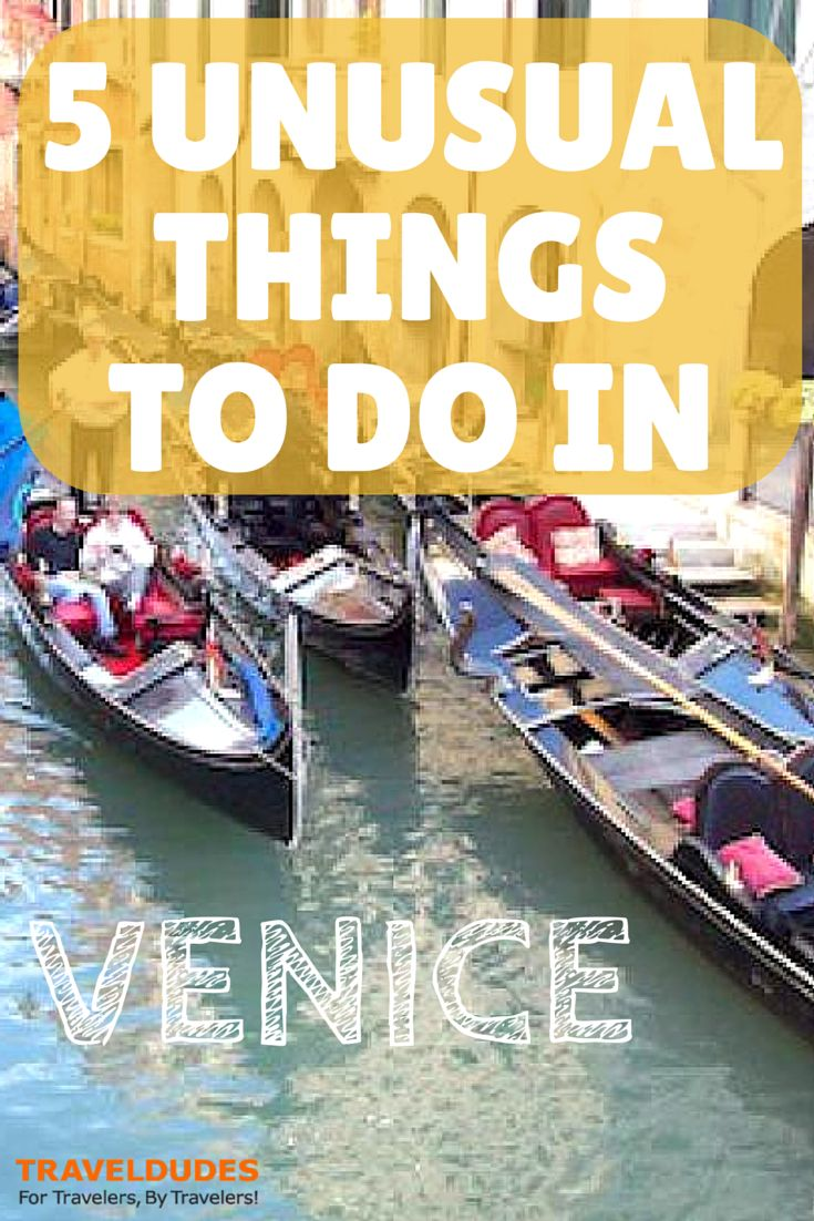 5 Unusual Things To Do in Venice | Venice is one of the most known Italian cities, so maybe many people may think that Venice cannot have any secret... | Travel Dudes Social Travel Community