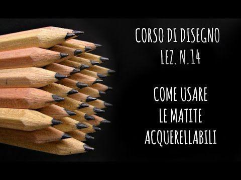 Corso di Disegno Lez. n.14: Come usare le matite Acquerellabili (Arte per Te) - YouTube